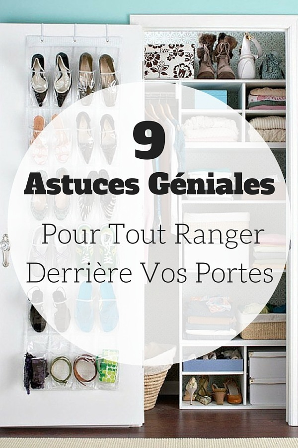 9 astuces g niales pour tout ranger derri re vos portes. Black Bedroom Furniture Sets. Home Design Ideas